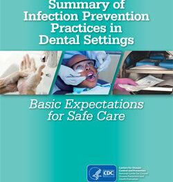 CDC Releases New Summary on Infection Prevention Practices in Dental Settings