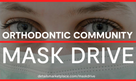 Orthodontic Details Marketplace Launches Mask Drive to Support Healthcare Workers Treating COVID-19 Patients