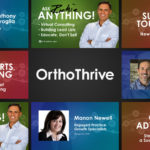 "Free ""OrthoThrive"" Web Series for Orthodontists Moves Forward With New Episodes"