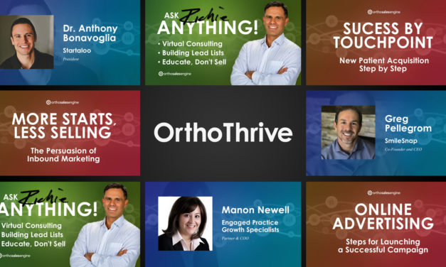"""Free """"OrthoThrive"""" Web Series for Orthodontists Moves Forward With New Episodes"""