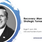 Recovery: Managing a Strategic Turnaround