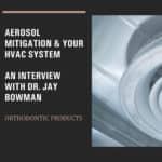 Aerosol Mitigation & Your HVAC System