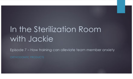 Episode 7 – In the Sterilization Room with Jackie: How Training Can Alleviate Team Member Anxiety