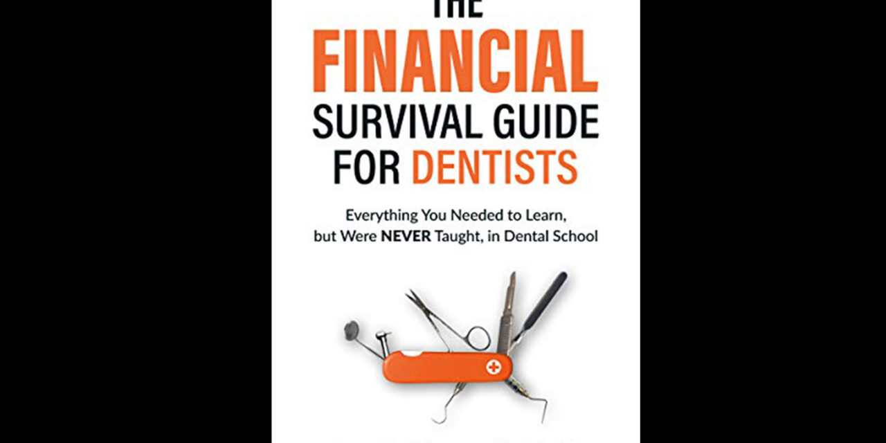 New Book Provides a Financial Survival Guide for Dentists