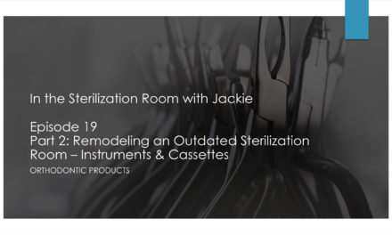 Part 2: Remodeling an Outdated Sterilization Room – Instruments & Cassettes