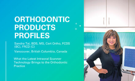 Dr Sandra Tai: What the Latest Intraoral Scanner Technology Brings to the Orthodontic Practice