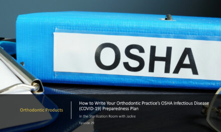How to Write Your Orthodontic Practice's OSHA Infectious Disease (COVID-19) Preparedness Plan